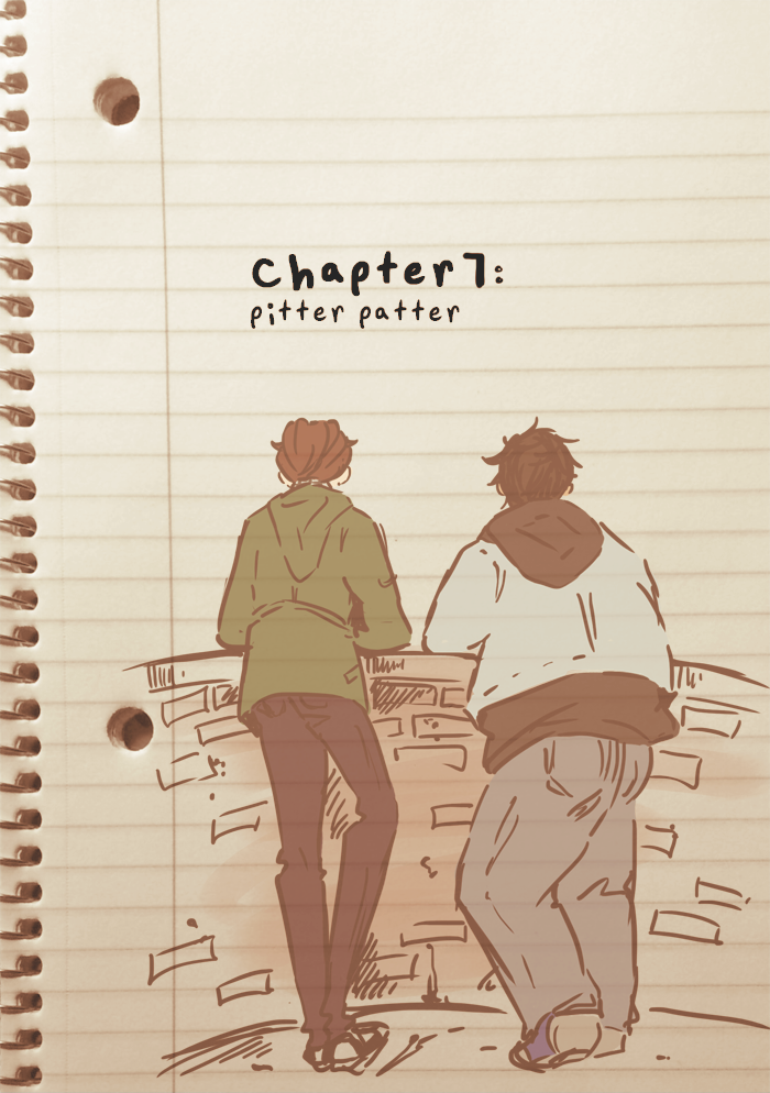 Chapter 07: Pitter Patter