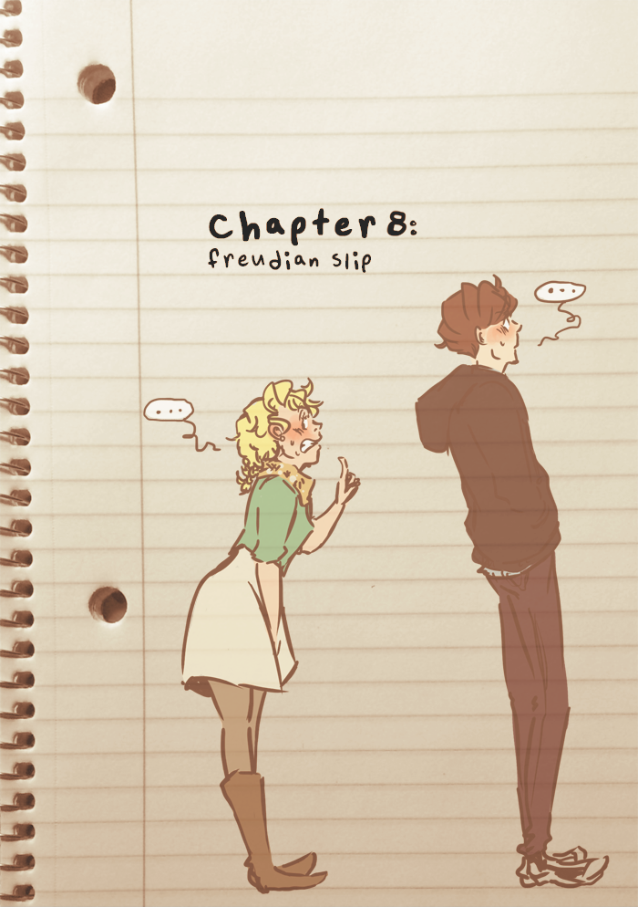 Chapter 08: Freudian Slip