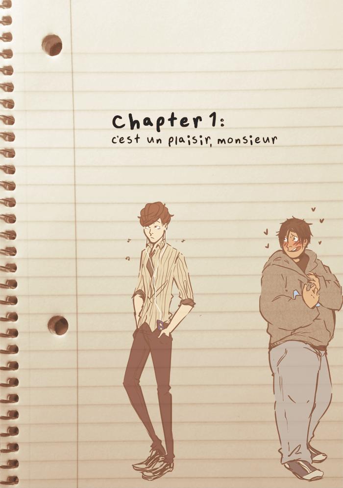 Chapter 01: C'est un plaisir, monsieur